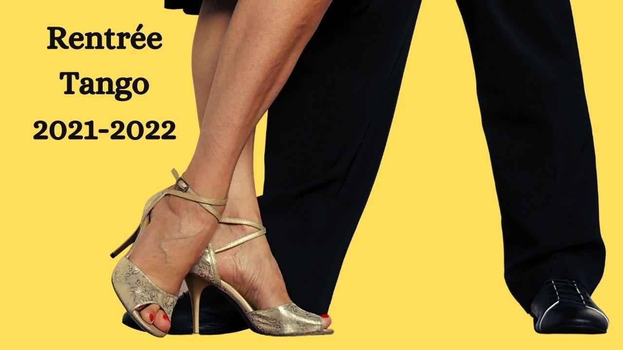 Rentrée tango 2021-2022